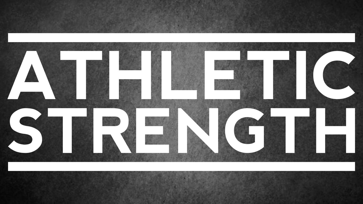 Athletic Strength